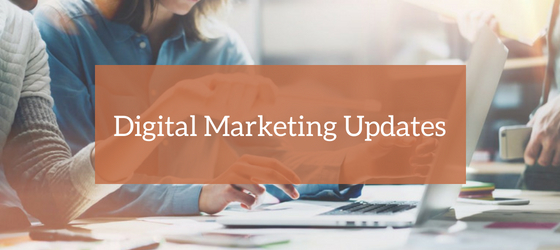 Digital Marketing Updates