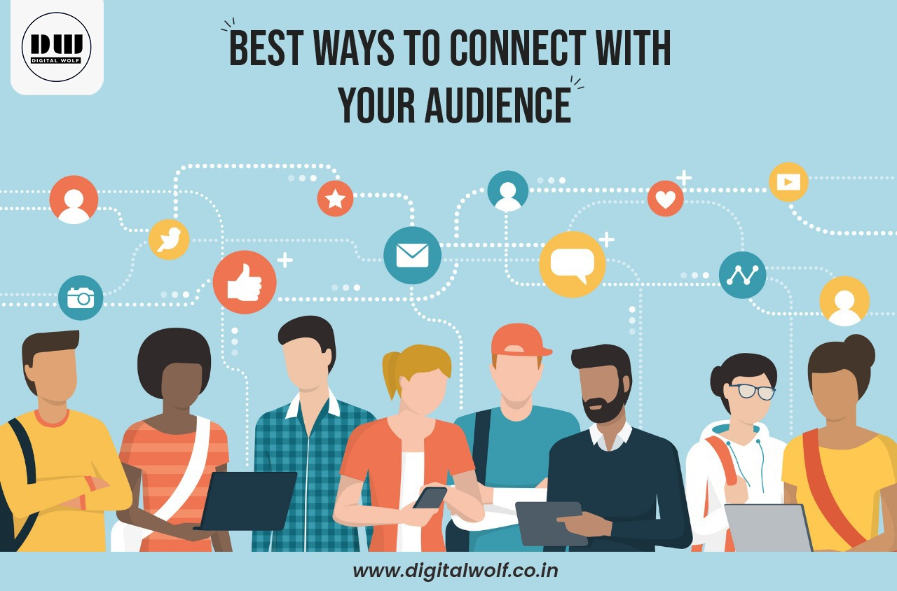 5 Best Ways to Get a Connection with your Audience